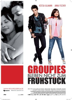 """Filmposter """"Groupies bleiben nicht zum Frühstück"""""""